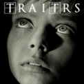 Free Download TRAITRS I Sit and Watch the Worm Beneath My Nail Mp3