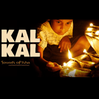 Kal Kal Sounds of Isha