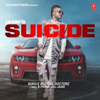 Suicide Sukh-E Muzical Doctorz & B. Praak