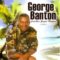 I'll Never Grow Old George Banton MP3