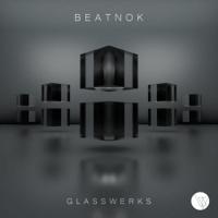 Glass Pt. 1 Beatnok song