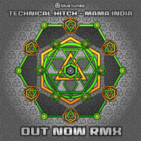 Mama India (Out Now Remix) Technical Hitch