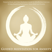Guided Meditation for Anxiety Relief Guided Meditation Maestro MP3