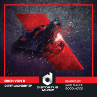 Dirty Laundry (Jamie Fullick Remix) Erich Von K song
