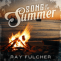 Free Download Ray Fulcher Song of the Summer Mp3