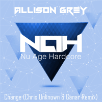 Change (Chris Unknown & Ganar Remix) Allison Grey