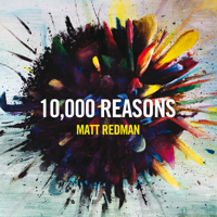 10,000 Reasons (Bless the Lord) [Live] Matt Redman