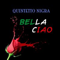 Bella ciao Quintetto Nigra