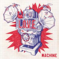 L.O.V.E. Machine Märvel