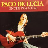 Entre Dos Aguas Paco de Lucía