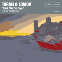 Blink (Copy Paste Soul Remix) Taran & Lomov