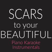 Scars to Your Beautiful (Originally Performed By Alessia Cara) [Piano Karaoke Version] Sing2Piano