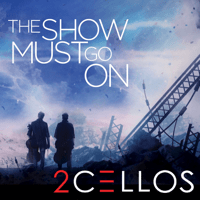 The Show Must Go On 2CELLOS
