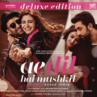 Free Download Pritam Ae Dil Hai Mushkil (Deluxe Edition) [Original Motion Picture Soundtrack] Mp3