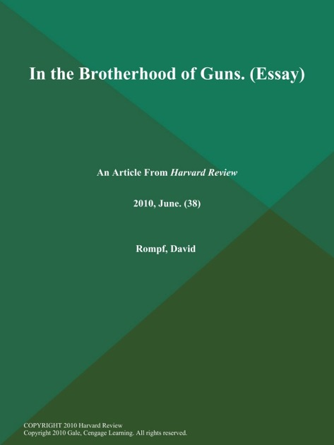 In the Brotherhood of Guns (Essay) by Harvard Review on Apple Books