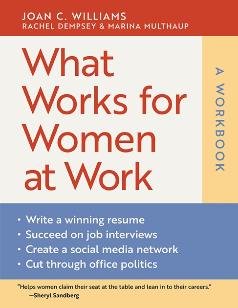What Works for Women at Work A Workbook by Joan C Williams