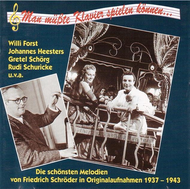 Die schönsten Melodien von Friedrich Schröder in Originalaufnahmen (Recorded 1937-1943) by Various Artists