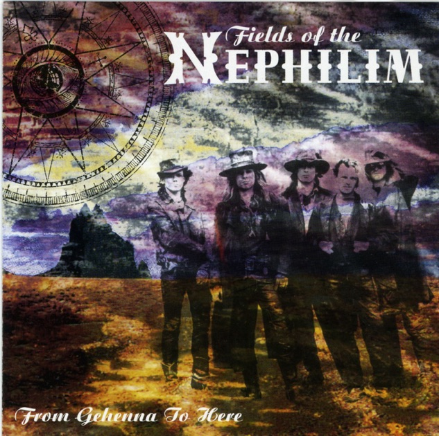 From Gehenna to Here by Fields of the Nephilim