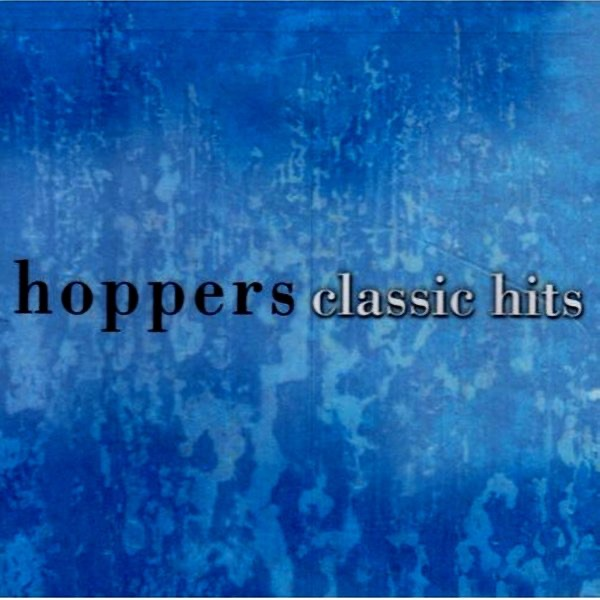 Classic Hits by The Hoppers