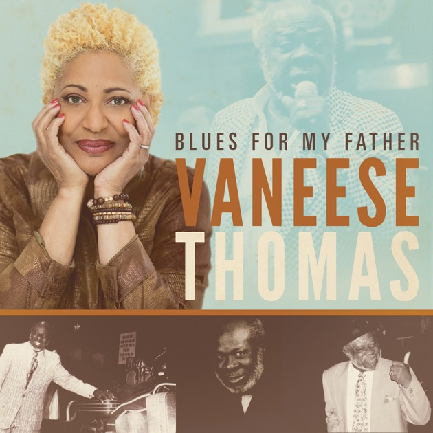 Blues for My Father by Vaneese Thomas