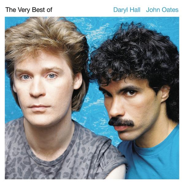 The Very Best of Daryl Hall & John Oates (Remastered) by Daryl Hall & John Oates
