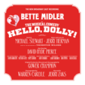 Free Download Bette Midler & 2017 Broadway Cast of Hello, Dolly! Hello, Dolly! Mp3