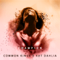 Free Download Common Kings Champion (feat. Kat Dahlia) Mp3