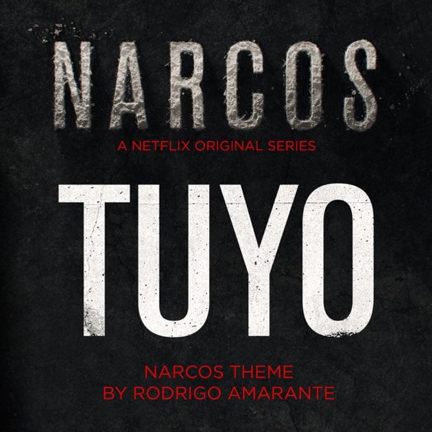 Tuyo - Narcos Theme (A Netflix Original Series Soundtrack) - Rodrigo Amarante