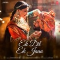 Free Download Shivam Pathak & Sanjay Leela Bhansali Ek Dil Ek Jaan (From