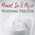 Free Download Pure Pianogonia Minuet In G Major Wedding Prelude Mp3