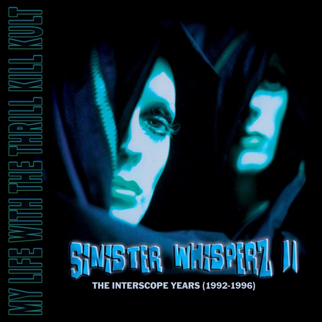 Sinister Whisperz II by My Life With the Thrill Kill Kult