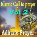 Free Download Adhane Prayer Islamic Call to Prayer, Pt. 10 (Makkah) Mp3