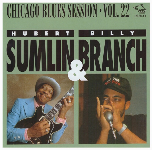 Chicago Blues Session, Vol. 22 by Hubert Sumlin & Billy Branch