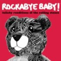 Free Download Rockabye Baby! You Can't Always Get What You Want Mp3
