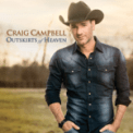Free Download Craig Campbell Outskirts of Heaven Mp3