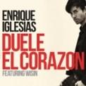 Free Download Enrique Iglesias DUELE EL CORAZON (feat. Wisin) Mp3