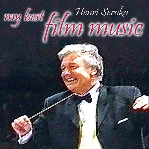 My Best Film Music by Lina Rodrigues, Laurence van Bellingen & Dominique Corbiau