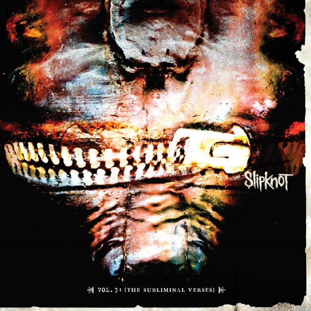 Vol. 3 The Subliminal Verses by Slipknot
