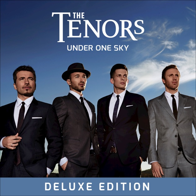 Under One Sky (Deluxe) by The Tenors