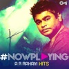 #NowPlaying: A.R. Rahman Hits