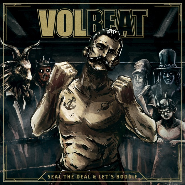 Seal the Deal & Let's Boogie (Deluxe) by Volbeat