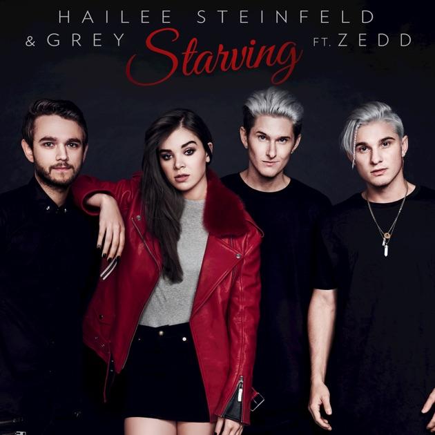 Starving (feat. Zedd) - Single by Hailee Steinfeld & Grey