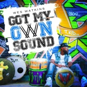 Wes Watkins - Got My Own Sound  artwork