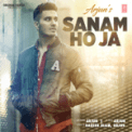 Free Download Arjun & Mo Khan Sanam Ho Ja Mp3