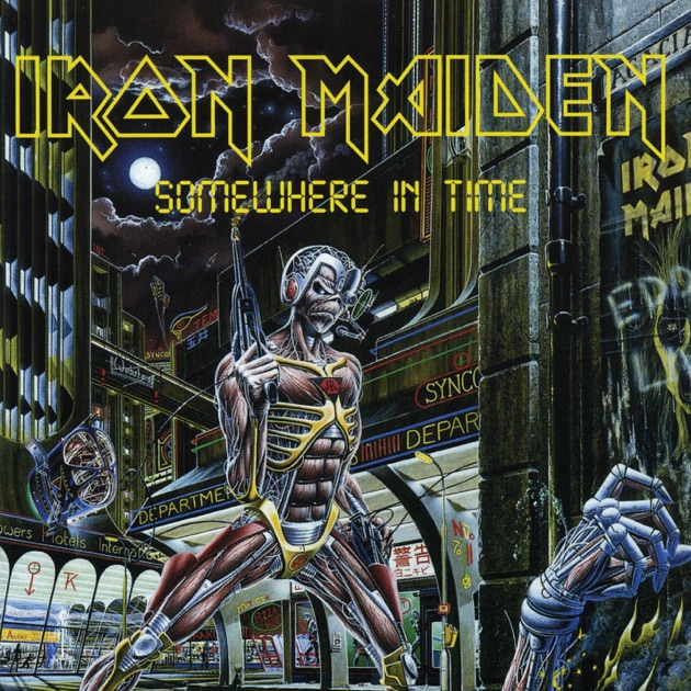 Somewhere in Time (2015 Remastered Edition) by Iron Maiden