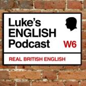 Luke Thompson - Luke's ENGLISH Podcast - Learn British English with Luke Thompson アートワーク