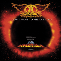 I Don't Want to Miss a Thing Aerosmith