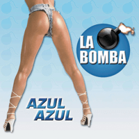 La Bomba (The Long Club Mix) Azul Azul
