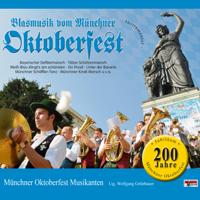 Bayerischer Defiliermarsch Münchner Oktoberfest Musikanten
