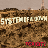 Toxicity System Of A Down MP3